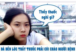 da-den-luc-thay-thuoc-phai-cui-chao-nguoi-benh