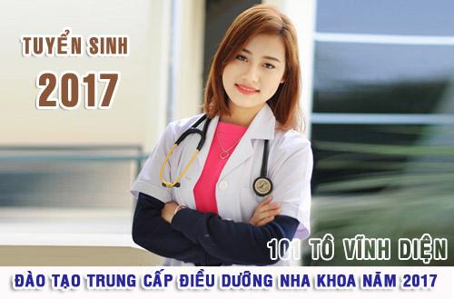 Tuyển sinh Trung cấp Điều dưỡng Nha khoa năm 2017