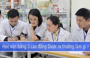 hoc-van-bang-2-cao-dang-duoc-ra-truong-lam-gi