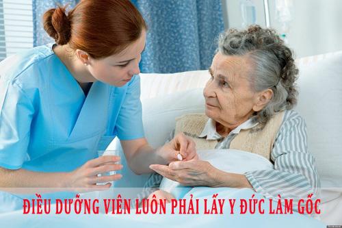 Một người Điều dưỡng viên luôn phải lấy Y đức làm gốc