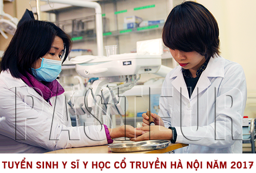 Tuyển sinh Y sĩ Y học cổ truyền Hà Nội năm 2017