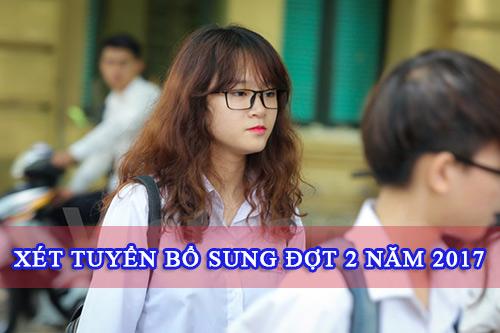 danh-sach-tat-ca-cac-truong-xet-tuyen-dai-hoc-bo-sung-dot-2-nam-2017-2