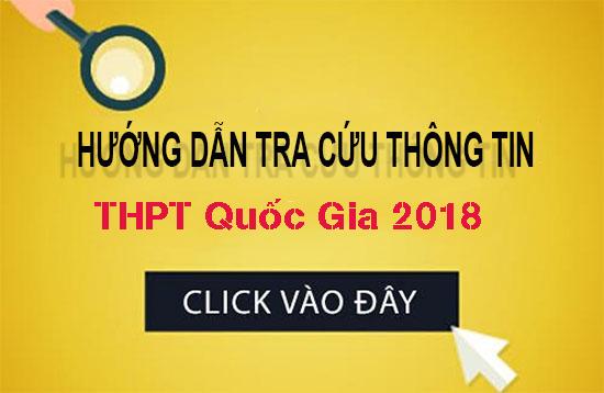 Hướng dẫn tra cứu tra cứu thông tin thi thpt quốc gia năm 2018