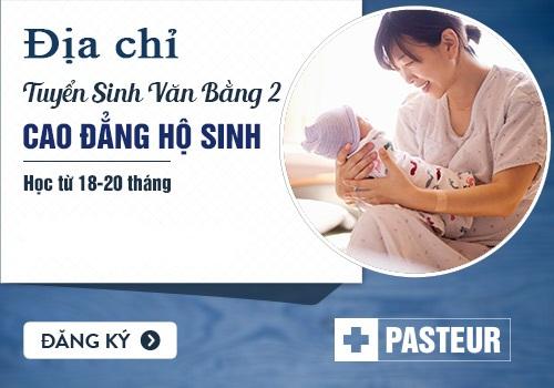 Trường Cao đẳng Y Dược Pasteur tuyển sinh Văn bằng 2 Cao đẳng Hộ sinh tại Hà Nội