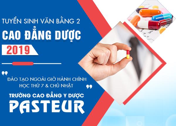 Xét tuyển Văn bằng 2 Cao đẳng Dược Hà Nội – Trường Cao đẳng Y Dược Pasteur