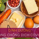 Dinh dưỡng cho cơ thể giúp phòng ngừa virus COVID-19
