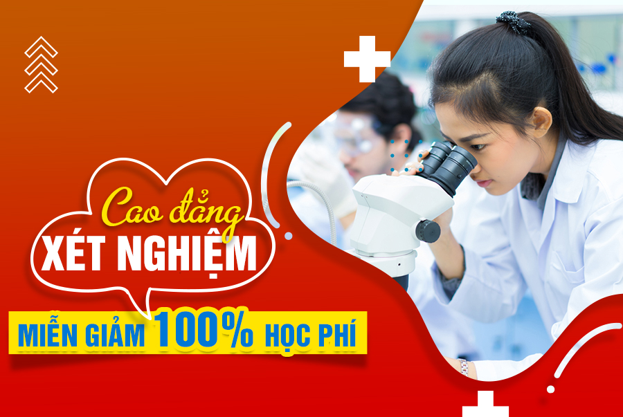 Cao đẳng Xét nghiệm Hà Nội tuyển sinh miễn 100% học phí 2021